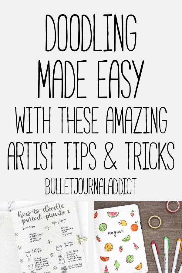 Bullet Journal Doodles - How to Doodle in Bullet Journals - Doodle Ideas and Inspiration - Doodling Made Easy With These Amazing Artist Tips and Tricks