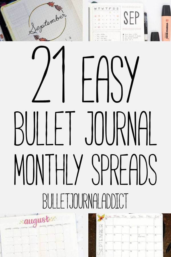 Bullet Journal Monthly Spreads For Beginners - Simple Bullet Journal Monthly Spreads - Minimalist Bullet Journal - 21 Easy Bullet Journal Monthly Spreads
