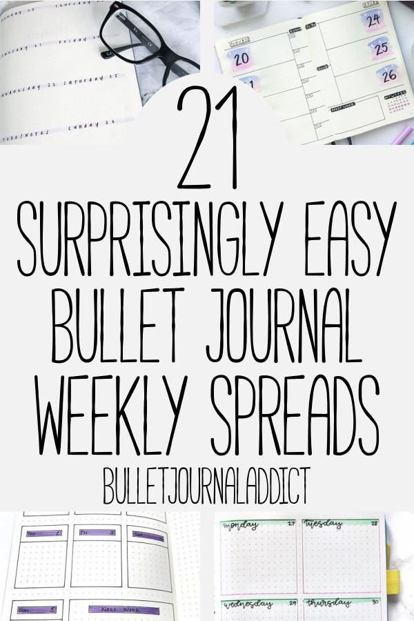 Bullet Journal Weekly Spreads for Beginners - Bullet Journals For Beginners - Easy Bullet Journal Weekly Spreads - Minimalist Weekly Spreads - 21 Surprisingly Easy Bullet Journal Weekly Spreads
